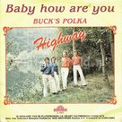 Highway - Baby how are you