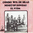 Combo Wil De Bras - Nooit op zondag