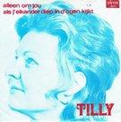 Tilly - Als j'elkander diep in d'ogen kijkt