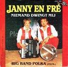 Janny en Fré - Niemand dwingt mij