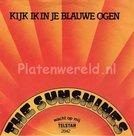 The Sunshines - Kijk ik in je blauwe ogen