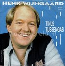 Henk Wijngaard - Tinus tussengas