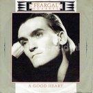 Feargal Sharkey - A good heart