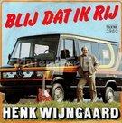 Henk Wijngaard - Blij dat ik rij