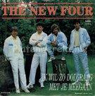 New Four - Ik wil zo dolgraag met je mee gaan