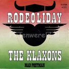 the Klaxons - Rodeoliday