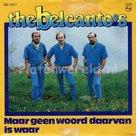 Belcanto's - Maar geen woord daarvan is waar