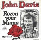 John Davis - Rozen voor mama