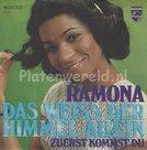 Ramona - Das Weiss Der Himmel Allein