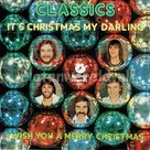 Classics - It's christmas my darling