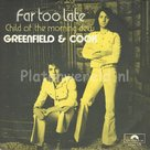 Greenfield & Cook ‎– Far too late