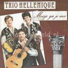 Trio hellenique – Meisje ga je mee