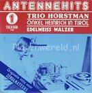 Trio Horstman - Onkel Heinrich in Tirol