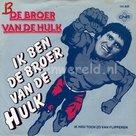 Broer van de Hulk - Ik ben de broer van de Hulk
