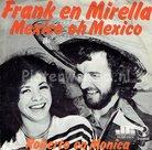 Frank & Mirella - Roberto en Monica