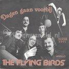 The Flying Birds – Dagen gaan voorbij