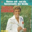 Jürgen Marcus – Komm mit - auf die sonnenseite der straße