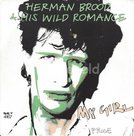 Herman Brood & his Wild Romance – My girl