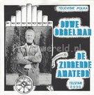 De zingende amateur – Ouwe orgelman