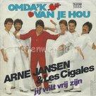 Arne Jansen & Les Cigales – Omda'k van je hou