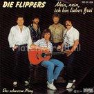 Die Flippers - Nein, nein, ich bin lieber frei