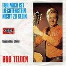 Bob Telden - Fur mich ist Liechtenstein nicht zu klein