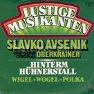 Slavko Avsenik und seine original Oberkrainer - Hinterm Hühnerstall