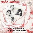 Zusjes Muizers - Geef mij je hand en zeg ja