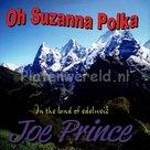 Joe Prince - Oh Suzanna Polka