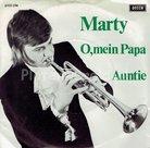 Marty - O,mein papa
