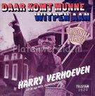 Harry Verhoeven - Daar komt munne witpen aan