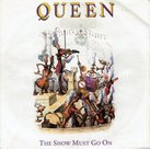 Queen - The show must go on