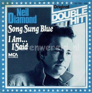Neil Diamond - Song sung bleu