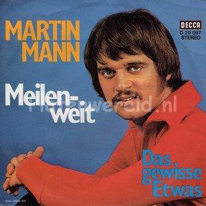 Martin Mann - Meilenweit