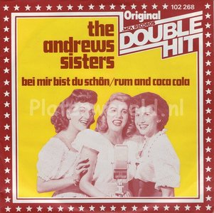 The Andrews Sisters - Bei mir bist du schön