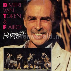 Dimitri van Toren & Flairck - Hé komaan