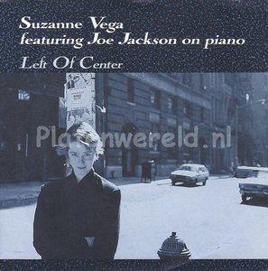 Suzanne Vega featuring Joe Jackson - Left of center