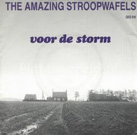 The Amazing Stroopwafels - Voor de storm